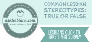 Lesbian survey: Stereotypes – True or False