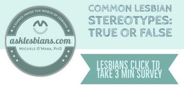 Lesbian survey: Stereotypes – True or False