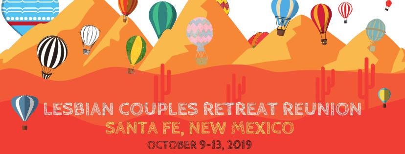 Santa Fe Lesbians, Santa Fe Lesbian Couples, Santa Fe Lesbian Couples Retreat