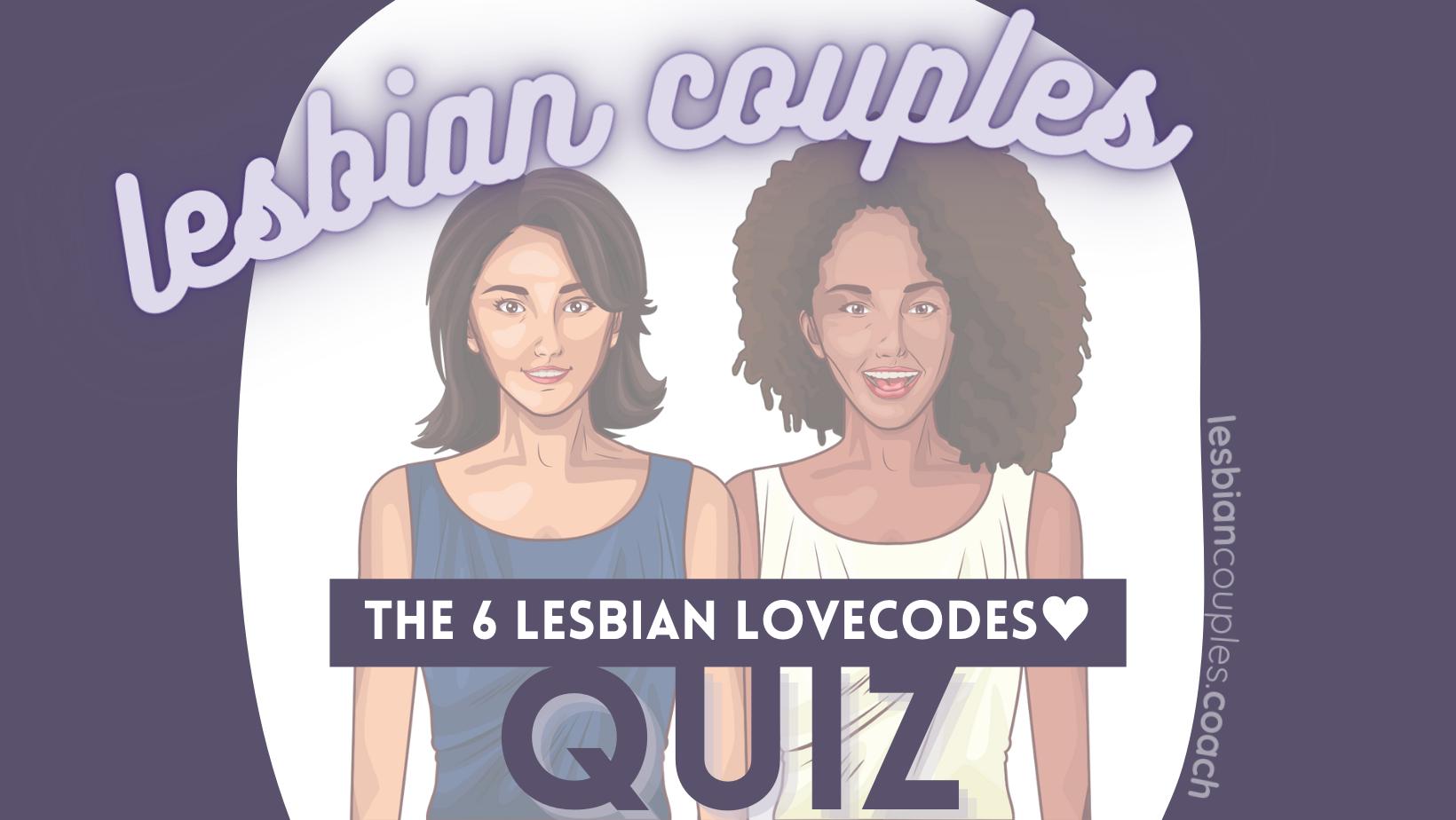 lesbian love code quiz