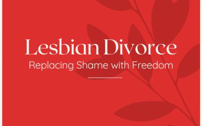 Lesbian Divorce
